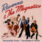 Ravenna & the Magnetics - part