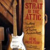 Deke Dickerson - the Strat In The Attic