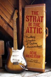 The Strat In The Attic - Deke Dickerson