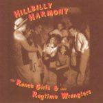 The ranch Girls and the ragtime Wranglers – Hillbilly Harmony