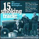 The Ragtime Wranglers - 15 Smoking tracks