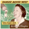 Miss Mary Ann and the Ragtime Wranglers danger moved west
