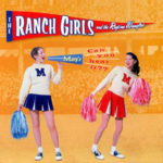 The Ranch Girls and the Ragtime Wranglers - Can You Hear It?