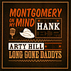 Arty Hill - Montgomery on my Mind