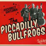 The Piccadilly Bullfrogs - Rockabilly Gentlemen