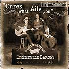 the Bonneville Barons - Cure What Ails You