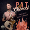 Pat Capocci - Coming In Hot