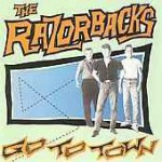 the Razorbacks - Go to Town