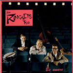 The Ringlets Trio - Be Aware