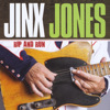 Jinx Jones - Rip and Run