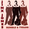 Jinx Jones - Rumble & Twang