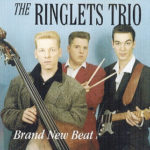 The Ringlets Trio - Brand New Beat