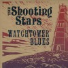 The Shooting Stars - Watchtower Blues