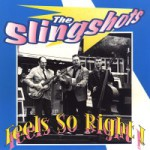 Slingshots - Feels so right