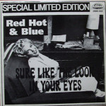 Red Hot'n'Blue - Sure Like The Look In Your Eyes