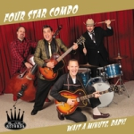 Four Star Combo - Wait A Minute Baby!