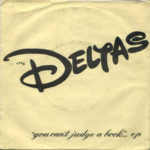 The Deltas - You Cant Judge a Book