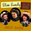 Slim Sandy and the Hillbilly Boppers - Jump Back!