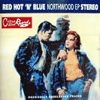 Red Hot'n'Blue - Northwood EP