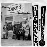 Big Sandy and his Fly Rite Boys - Down at Jake's Barbershop