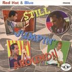 Red Hot'n'Blue - Still Jumpin' Around
