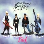 Something Shocking - Pink