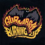 Guana Batz - Burning Up
