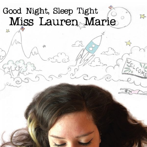 miss lauren marie good night sleep tight