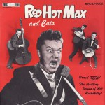Red Hot Max and Cats ‎– The Thrilling Sound Of Hot Rockabilly