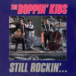 The Boppin' Kids - Still Rockin' EP