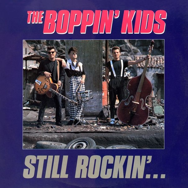 The Boppin Kids The Rockabilly Chronicle