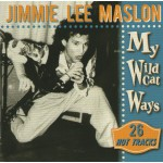 Jimmie Lee Maslon - My Wildcat Ways