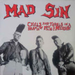 Mad Sin - Chills and Thrills in a Drama of Mad Sin and Mystery