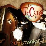 tincans-unbreakable
