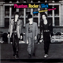 Phantom, Rocker & Slick - Men Without Shame / Time is on my hands