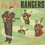 Big Valley Rangers - Bells of Amarillo