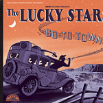 The Lucky Stars - Go to Town