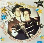 The Horton Brothers - Hey It's Bobby and Billy