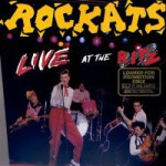 the Rockats - Live at the Ritz