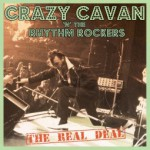 Crazy Cavan & the Rhythm Rockers - The Real Deal