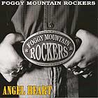 The Foggy Mountain Rockers - Angel Heart