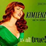 Kim Lenz - It' All True