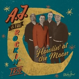 aj_rockin_trio_howlin_at_the_moon