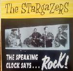 The Stargazers - The Speaking Clock Says Rock
