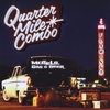 Quarter Mile Combo - Motels Gas & beer