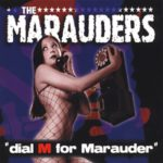 The Marauders - Dial M For Marauder