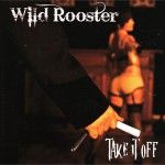 Wild Roosters