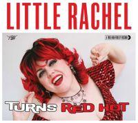 Little Rachel - When A Blue Note Turns Red Hot