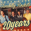 The Texabilly Rockets - 20 years rollin' down the track
