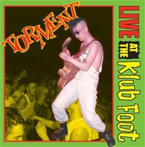 Torment - Live at the Klub Foot